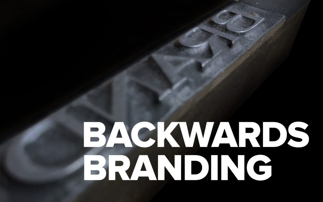 Backwards Branding