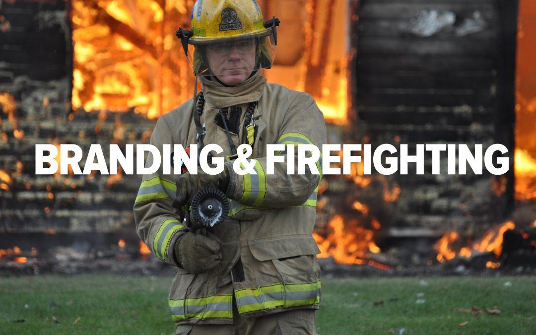 Branding and Firefighting